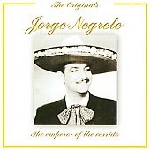 Jorge Negrete: Emperor of the Corrido