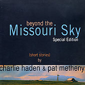 Pat Metheny/Charlie Haden: Beyond The Missouri Sky