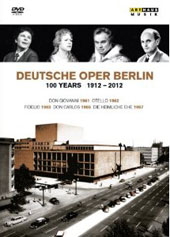 Deutsche Oper Berlin: 100 Years, 1912-2012 / Live recordings from the 1960s, treasures in black & white / Ludwig, Tebaldi, Grummer, Fischer-Dieskau et al. [6 DVD]