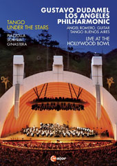 Tango Under the Stars - Works by Piazolla, Schiffren, Ginastera / Angel Romero, guitar; Gustavo Gudamel, Los Angeles Philharmonic [DVD Video]