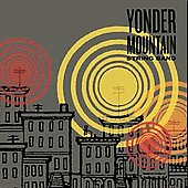 Yonder Mountain String Band: Yonder Mountain String Band