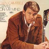 Glen Campbell: Gentle on My Mind [Remaster]