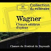 Wagner: Opera Choruses