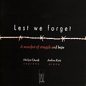 Lest We Forget - A Manifest of Struggle and Hope