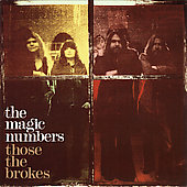 The Magic Numbers: Those the Brokes
