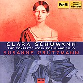 Clara Schumann: Complete Works for Solo Piano / Gr&#252;tzmann