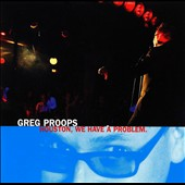 Greg Proops: Houston, We Have a Problem