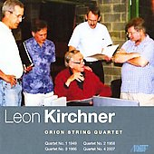 Kirchner: Complete String Quartets / Orion String Quartet