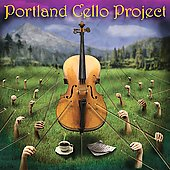 Portland Cello Project: Portland Cello Project [Digipak]