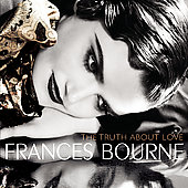 The Truth About Love / Frances Bourne