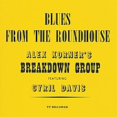 Alex Korner: Blues from the Roundhouse