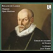 Roland de Lassus: Magnum Opus Musicum / Tub&eacute;ry, La Fenice