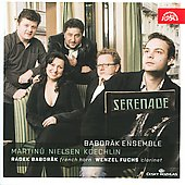 Martinu, Nielsen, Koechlin, Berio: Serenades / Baborak Ensemble