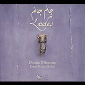 Laudes / Doulce Memoire
