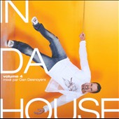 Daniel Desnoyers: In Da House, Vol. 4