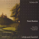 Dietrich Buxtehude: Harpsichord Music - Suites, Variations and Other Pieces