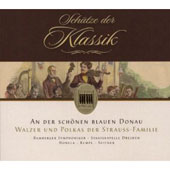 An der sch&#246;nen blauen Donau: Walzer und Polkas der Strauss-Familie