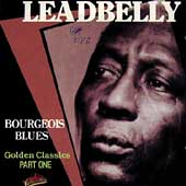 Lead Belly: Bourgeois Blues: Golden Classics, Pt. 1