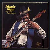 Magic Slim & the Teardrops: Raw Magic