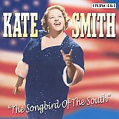 Kate Smith: The Songbird of the South