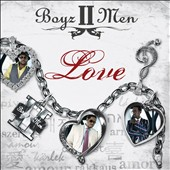 Boyz II Men: Love