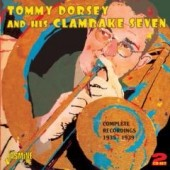 Clambake Seven/Tommy Dorsey (Trombone): Complete Recordings 1935-1939 *