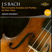Bach: The Complete Sonatas and Partitas for Solo Violin