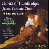 Choirs of Cambridge: Jesus College Choir - I Saw The Lord