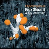 Félix Stüssi/Ray Anderson: Hieronymus *