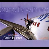 Colin Hunter: Come Fly With Me
