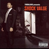 Timbaland: Timbaland Presents Shock Value [Bonus Tracks] [PA]