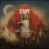Eisley: The  Valley [Digipak]
