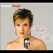Amanda Beagle: Think of Me [Digipak]