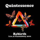 Quintessence (U.K.): Rebirth: Live At Glastonbury