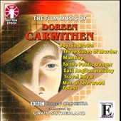 Film Music of Doreen Carwithen: Boys in Brown; Three Cases of Murder; Mantrap, et al.