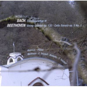 Bach: Contrapunctus XI; Beethoven: Cello Sonata No. 1; String Quartet Op. 132