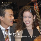 Dialoghi - Dialogues for cello & piano - Elinor Frey & David Fung