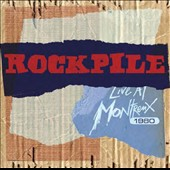 Rockpile: Live at Montreux 1980 *