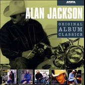 Alan Jackson: Original Album Classics [Box]