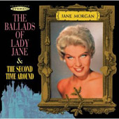 Jane Morgan: The Ballads of Lady Jane/The Second Time Around