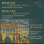 Mahler: Symphony No. 4 (Chamber Version); Berlioz: Nuits d'&#201;t&#233; (arr. for Solo Voice & Chamber Ensemble)