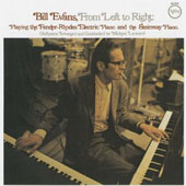 Bill Evans (Piano): From Left to Right