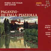Paganini, De Falla, Piazzolla: Works for violin and guitar
