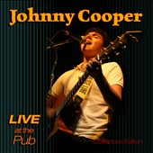 Johnny Cooper (Country): Live At the Pub [Slipcase] *