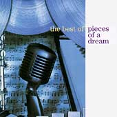 Pieces of a Dream: The Best of Pieces of a Dream