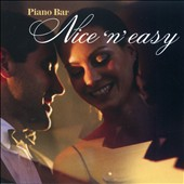 Various Artists: Piano Bar Nice N Easy