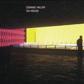 Dominic Miller: 5th House [Digipak]