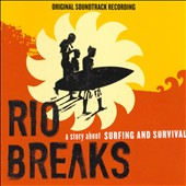 Various Artists: Rio Breaks [Original Motion Picture Soundtrack]