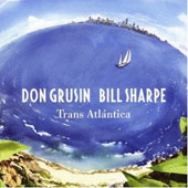 Don Grusin/Bill Sharpe (Bassist): Trans Atlántica