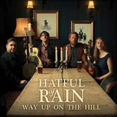 Hatful of Rain: Way Up on the Hill